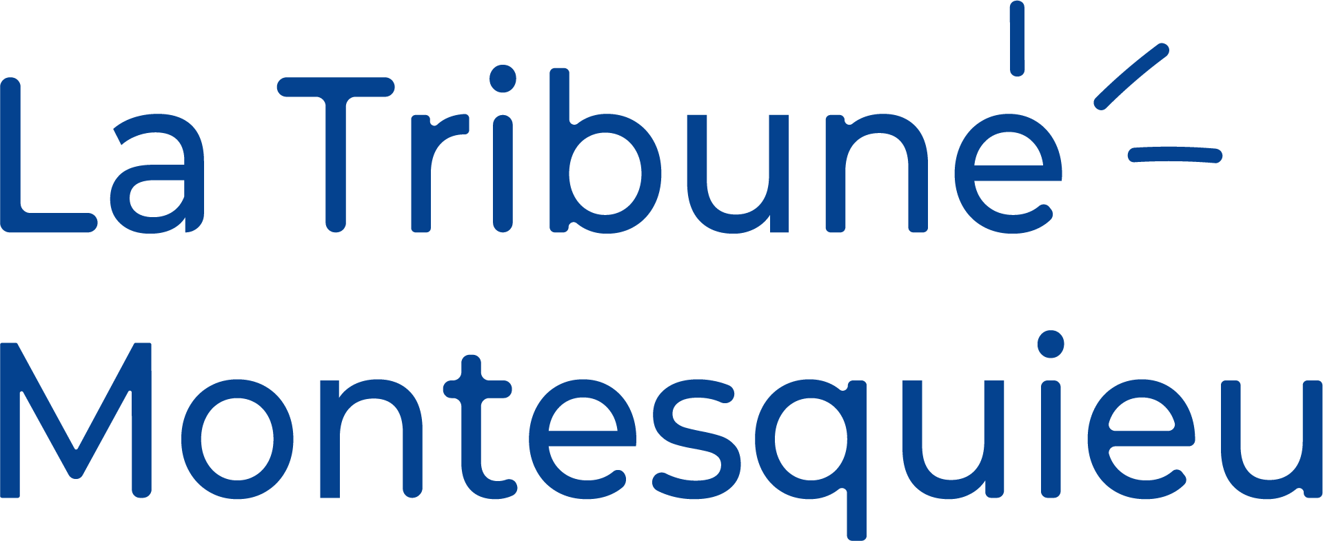 La Tribune montesquieu